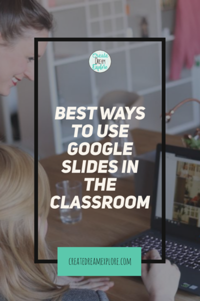 how to use google slides in the classroom