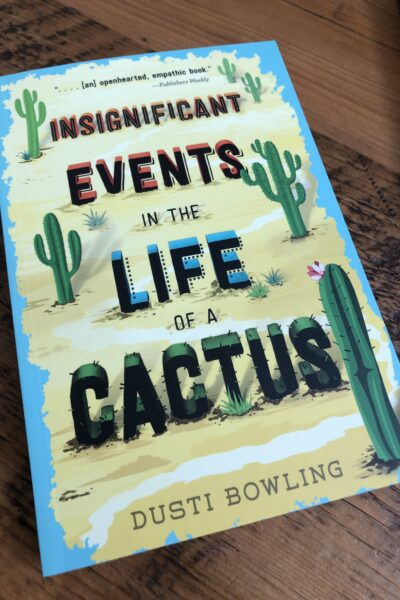 Novel study insignificant events in the life of a cactus